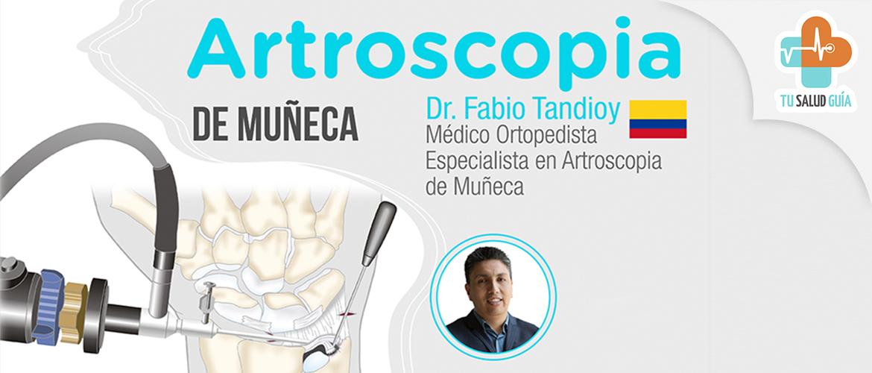 Artroscopia de Muñeca