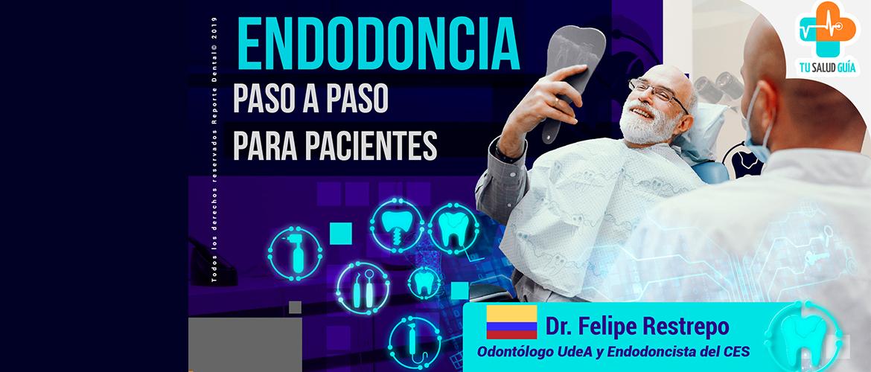 Endodoncia paso a paso para pacientes