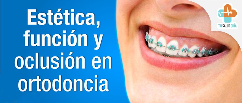 Estetica funcion y oclusion en ortodoncia