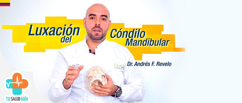Luxación del cóndilo mandibular