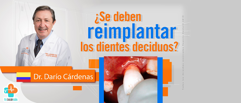 ¿Se debe reimplantar los dientes deciduos?