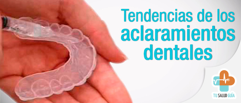 Tendencias de los aclaramientos dentales
