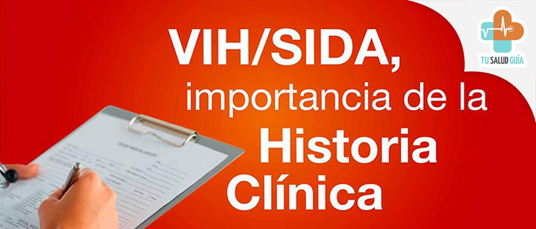 VIH-SIDA Importancia de la historia de la clinica
