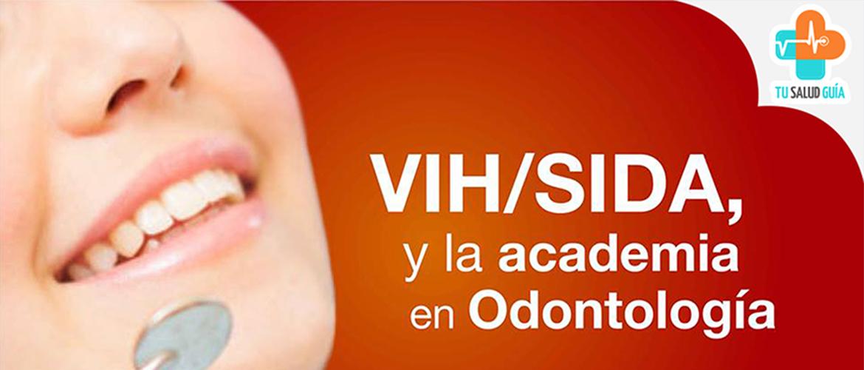 VIH-SIDA y la academia en odontología