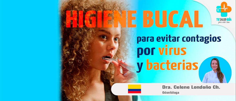 Higiene Bucal para evitar contagios por virus y bacterias