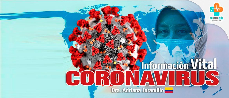 CORONAVIRUS, Información vital. Entrevista médica