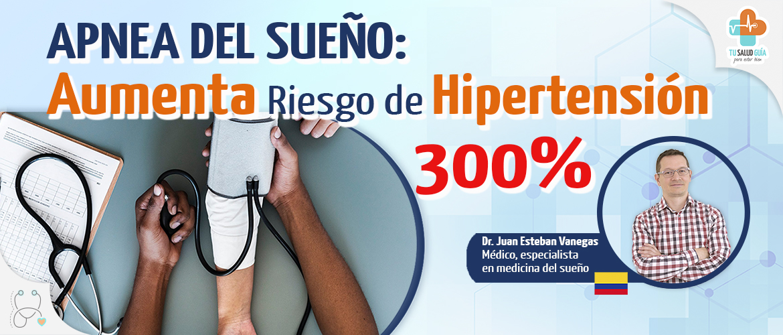 Apnea del sueño aumenta riesgo de Hipertensión 300%