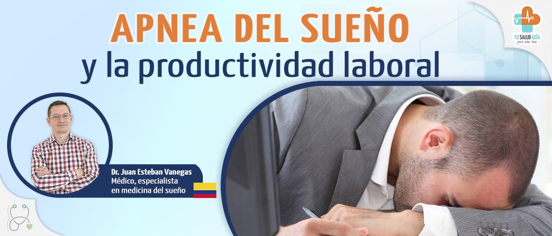 Apnea del sueño y la productividad laboral