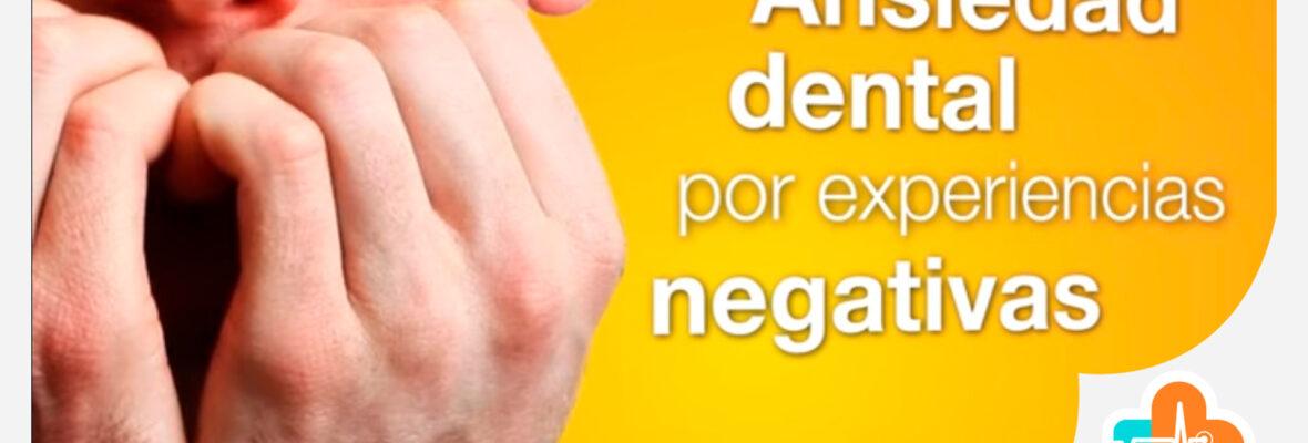 Ansiedad dental por experiencias negativas