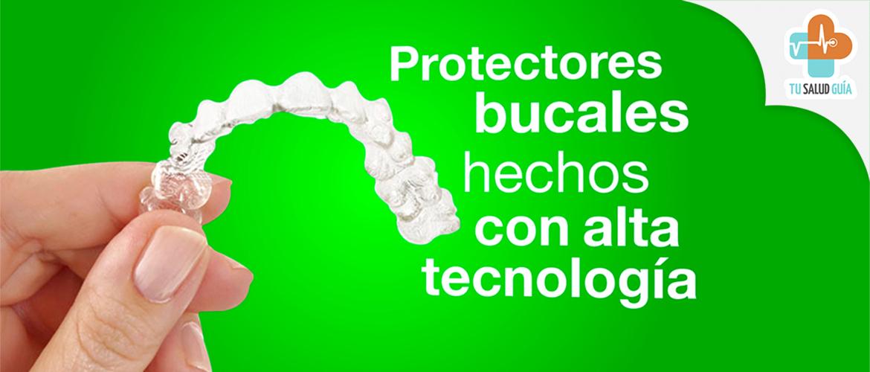 Protectores bucales hechos con alta tecnología