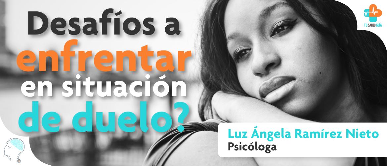 LuzAngela-desafios-situacion-duelo-pagina (1)