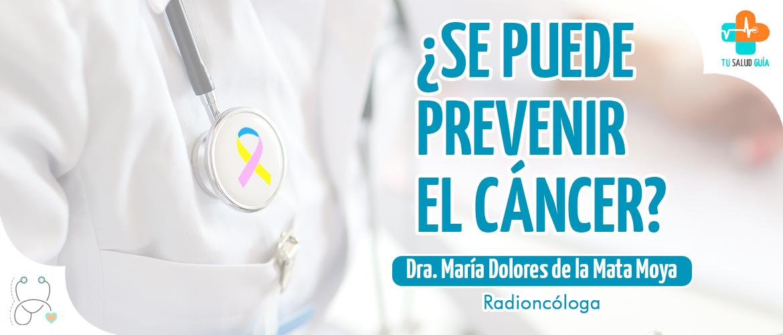¿Se puede prevenir el cáncer?