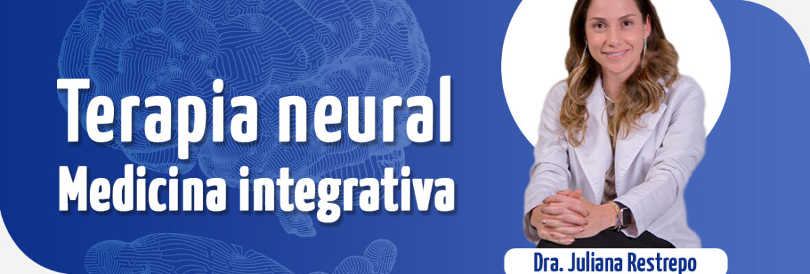 Terapia Neural – Medicina integrativa