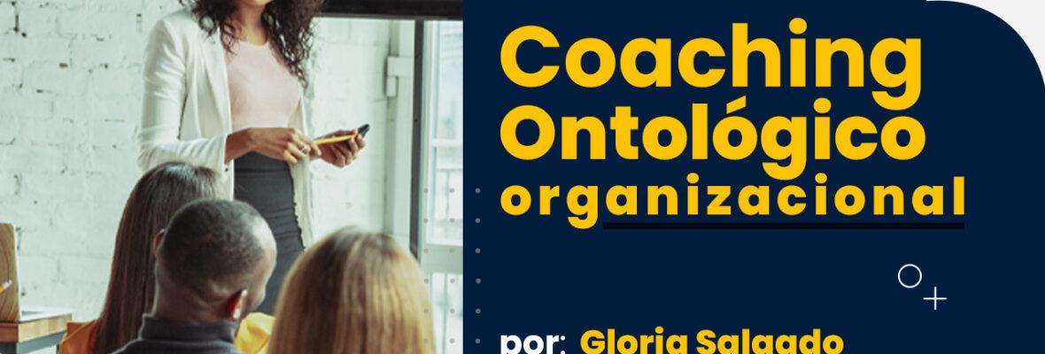 Coaching Ontológico organizacional