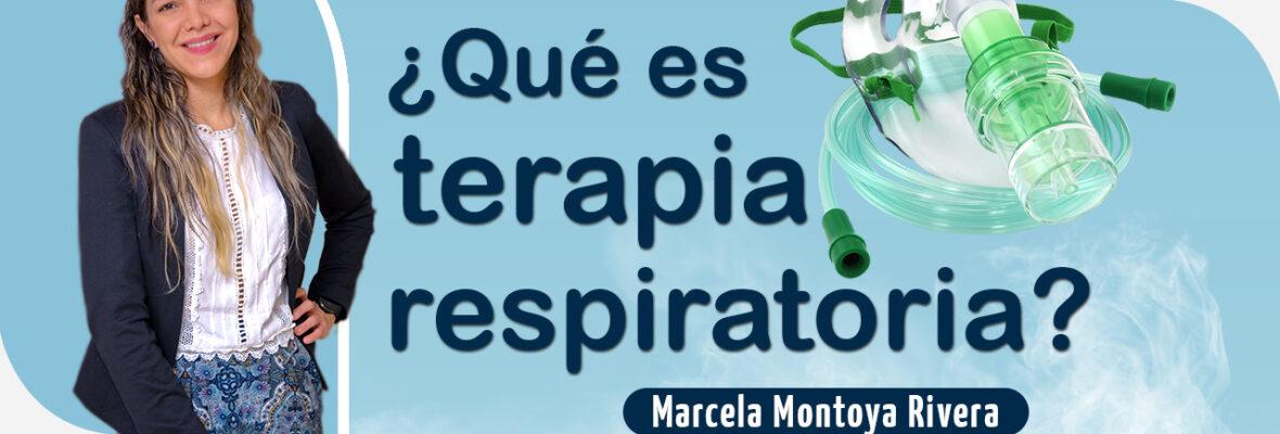 ¿Qué es Terapia Respiratoria?