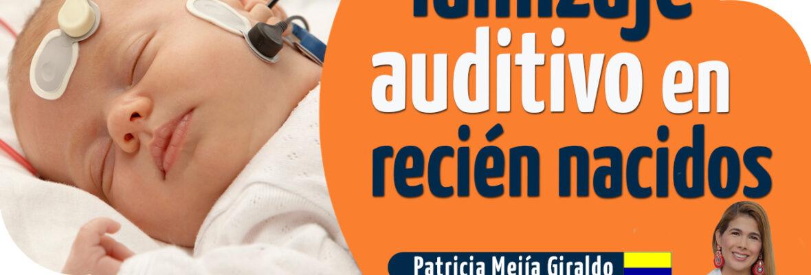 Tamizaje auditivo en recién nacidos