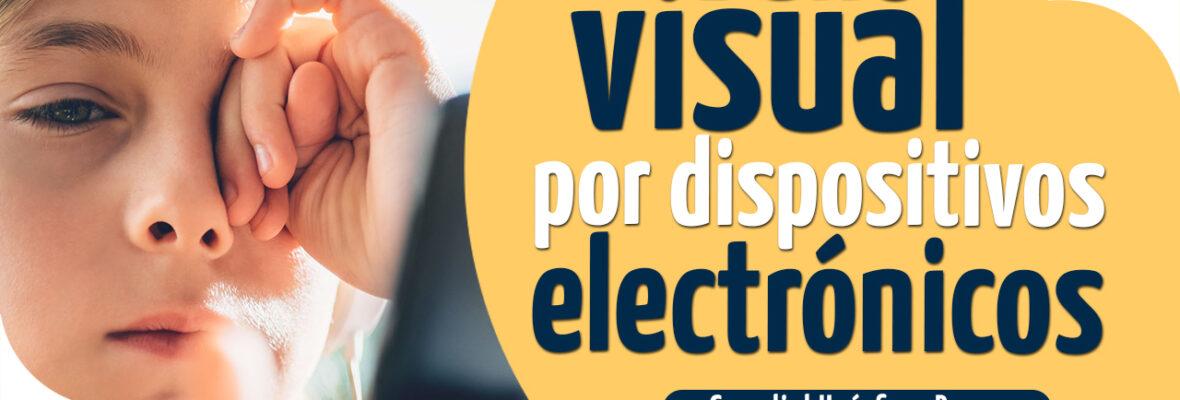 Daño visual por dispositivos electrónicos