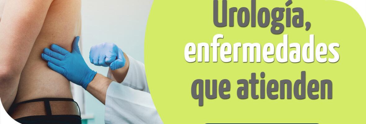 Urología, enfermedades que atiende